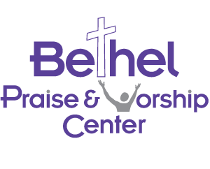 Bethel Praise & Worship Center